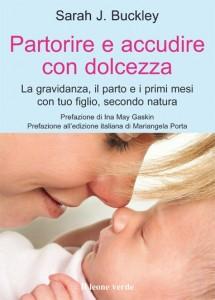 Gravidanza e parto naturale e primi mesi con il bambino in un solo libro