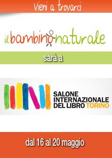 Il Bambino Naturale ti aspetta al Salone del Libro di Torino