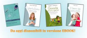 Le ultime uscite del Bambino Naturale da oggi disponibili anche in ebook!
