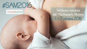 SAM: Settimana mondiale per l'Allattamento Materno 2016