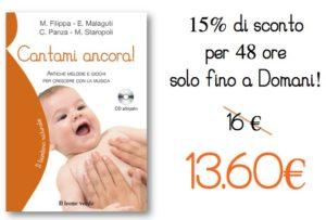 Super-promozione del Bambino Naturale: Cantami ancora! scontato del 15%