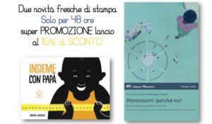 Promozione-Lancio: due novità editoriali per 48 ore al 15% di sconto