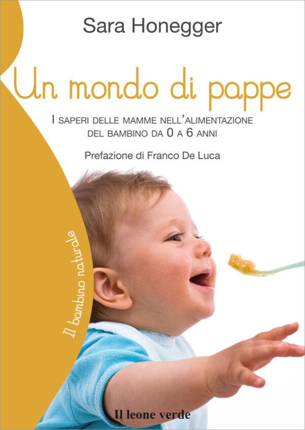 Libro Un mondo di pappe
