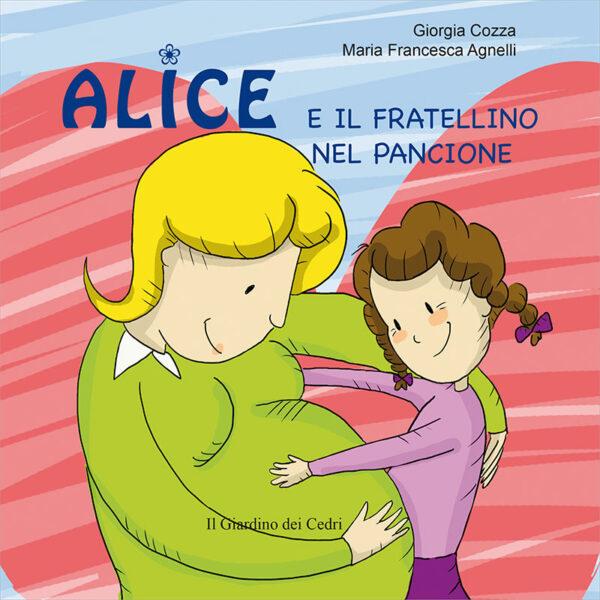 Libro Alice e il fratellino nel pancione