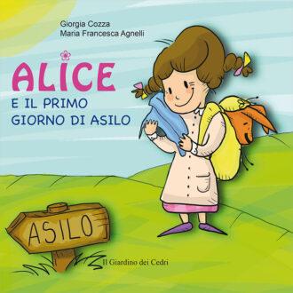 Libro Alice e il primo giorno d'asilo