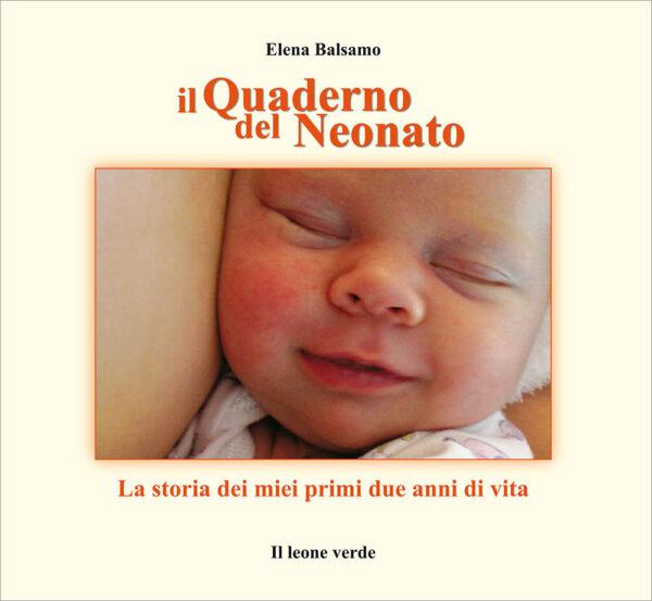 Libro Il quaderno del neonato