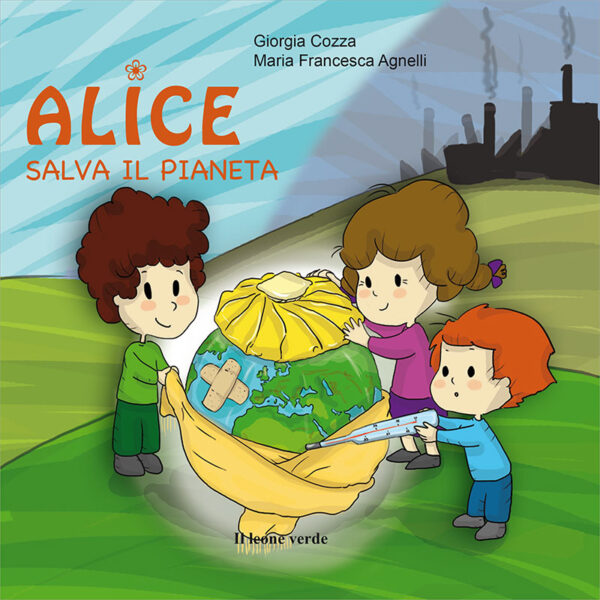 Libro Alice salva il pianeta
