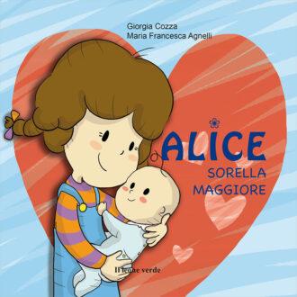 Libro Alice sorella maggiore