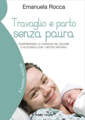 Libro Travaglio e parto senza paura