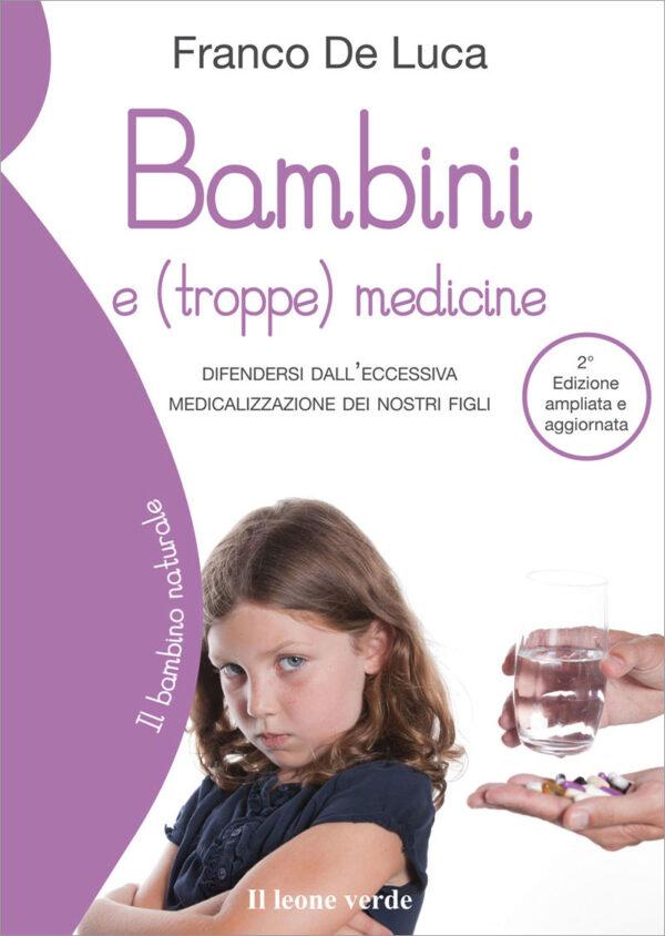 Libro Bambini e (troppe) medicine