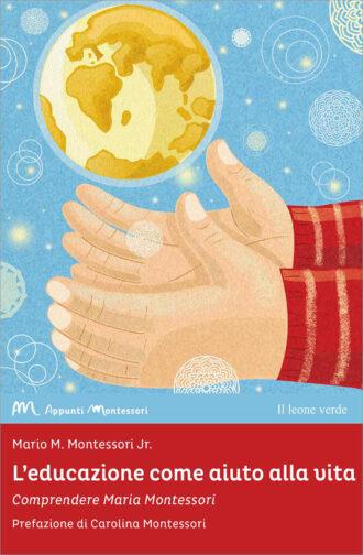 Libro L'educazione come aiuto alla vita