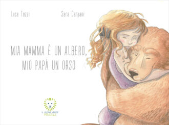 Libro Mia mamma è un albero mio papà un orso