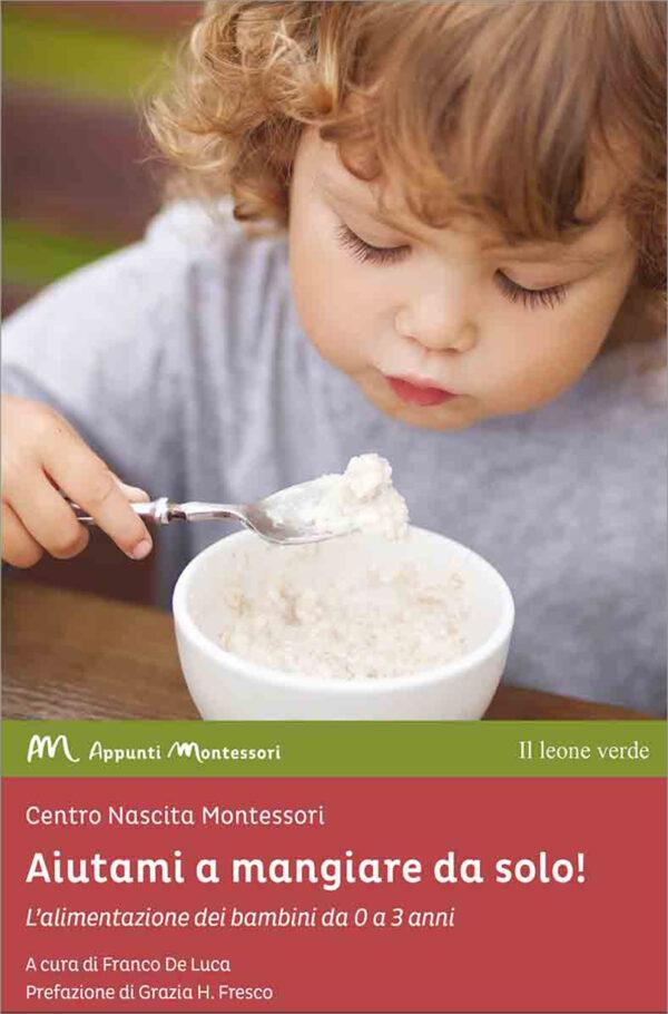 Libro Aiutami a mangiare da solo!