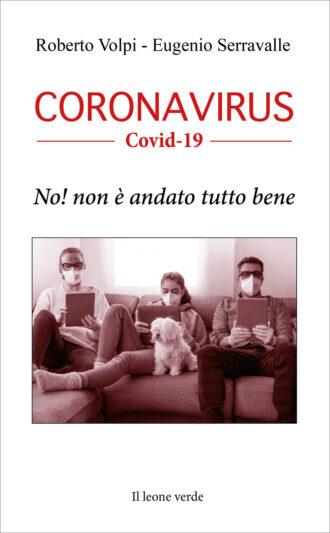 Libro Coronavirus covid19 no non è andato tutto bene