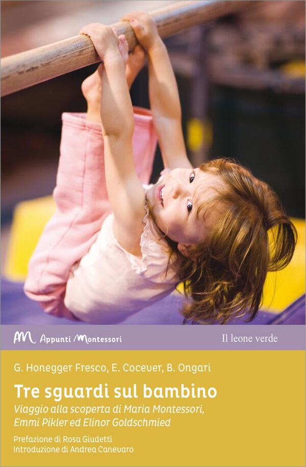Libro Tre sguardi sul bambino