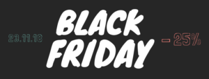 BLACK FRIDAY in arrivo!