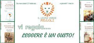 """Il Leone Verde Piccoli regala… """"Leggere è un gusto""""!"""