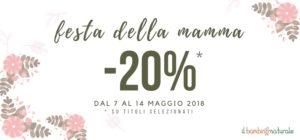 -20% Promo Festa della Mamma!