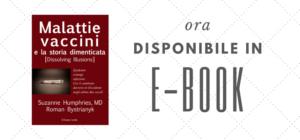 """Finalmente """"Malattie, vaccini e la storia dimenticata"""" in E-book!"""