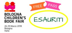 FREE PASS per Bologna Children's Book Fair: ESAURITI!
