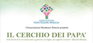 """L'Associazione Montessori Brescia presenta """"Il Cerchio dei Papà""""!"""