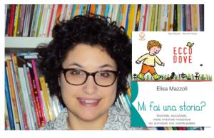 """A Cervia (RA) Elisa Mazzoli presenta """"Mi fai una storia?"""": non mancate!"""