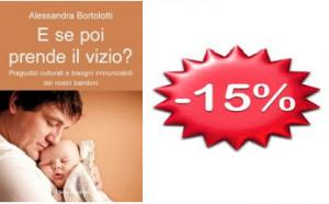 Il bestseller sui reali bisogni dei bambini a un prezzo irripetibile!