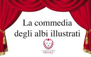 Ecco a voi la Commedia degli Albi Illustrati del Leone Verde Piccoli!