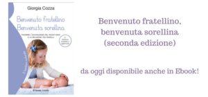 Benvenuto fratellino, benvenuta sorellina (2° edizione)… anche in Ebook!