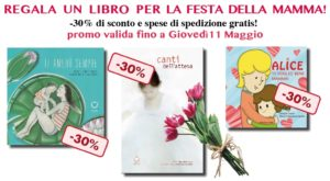Festa della Mamma: 3 Meravigliosi libri al 30% di sconto e spedizione GRATIS